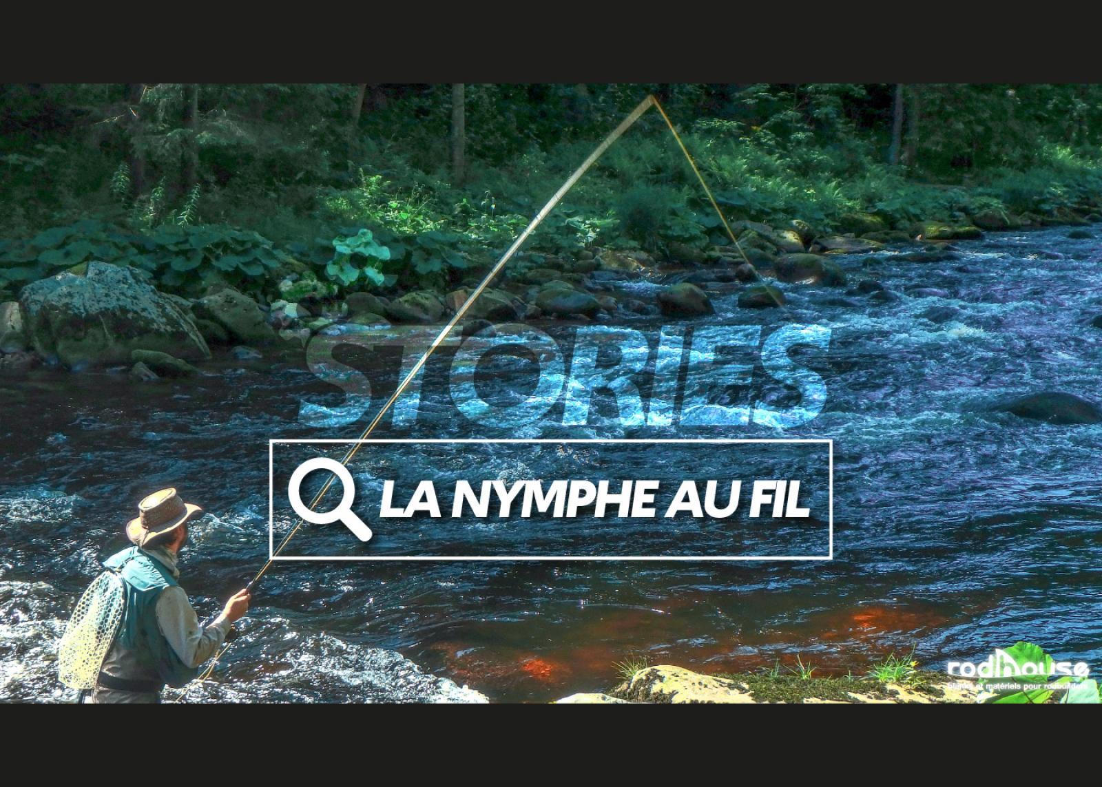 La pêche de la truite à la nymphe au fil
